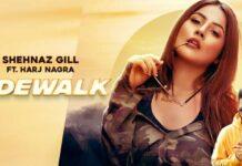 Shehnaaz Kaur Gill Song Sidewalk Released