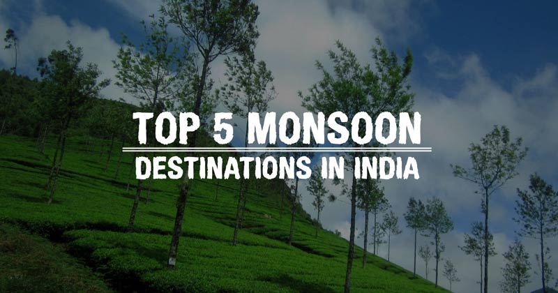 Top 5 Monsoon Destinations In India In Hindi